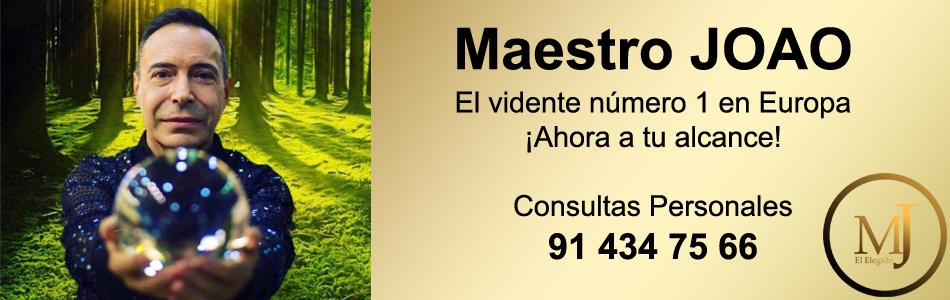 Maestro JOAO. El Vidente número 1 en Europa. ¡Ahora a tu alcance! Consultas Personales. 91 434 75 66